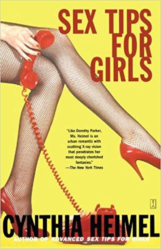 Sex Tips for Girls by Cynthia Heimel