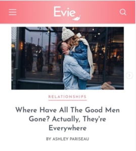 Evie Magazine: Where Have All The Good Men Gone? Actually, They're Everywhere